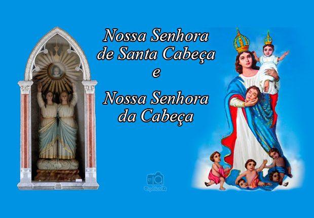 Nossa Senhora de Santa Cabeça e Nossa Senhora da Cabeça